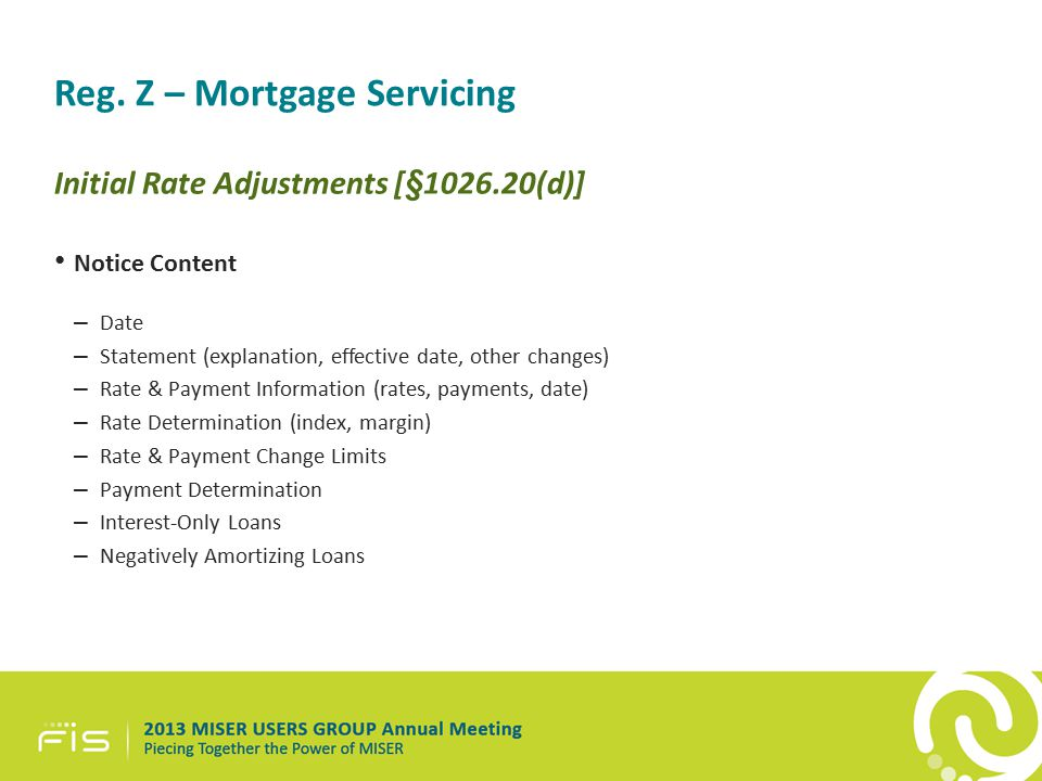 Reg. Z – Mortgage Servicing Initial Rate Adjustments [§1026.20(d)] Notice Content – Date – Statement (explanation, effective date, other changes) – Ra