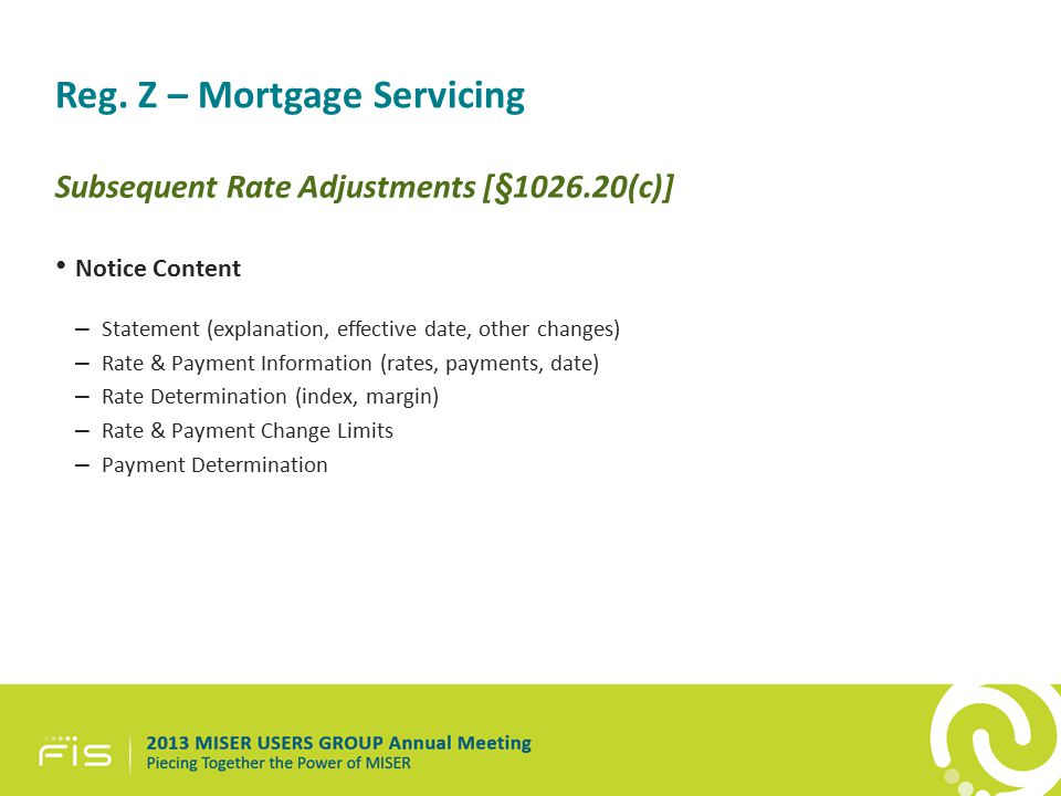 Reg. Z – Mortgage Servicing Subsequent Rate Adjustments [§1026.20(c)] Notice Content – Statement (explanation, effective date, other changes) – Rate &