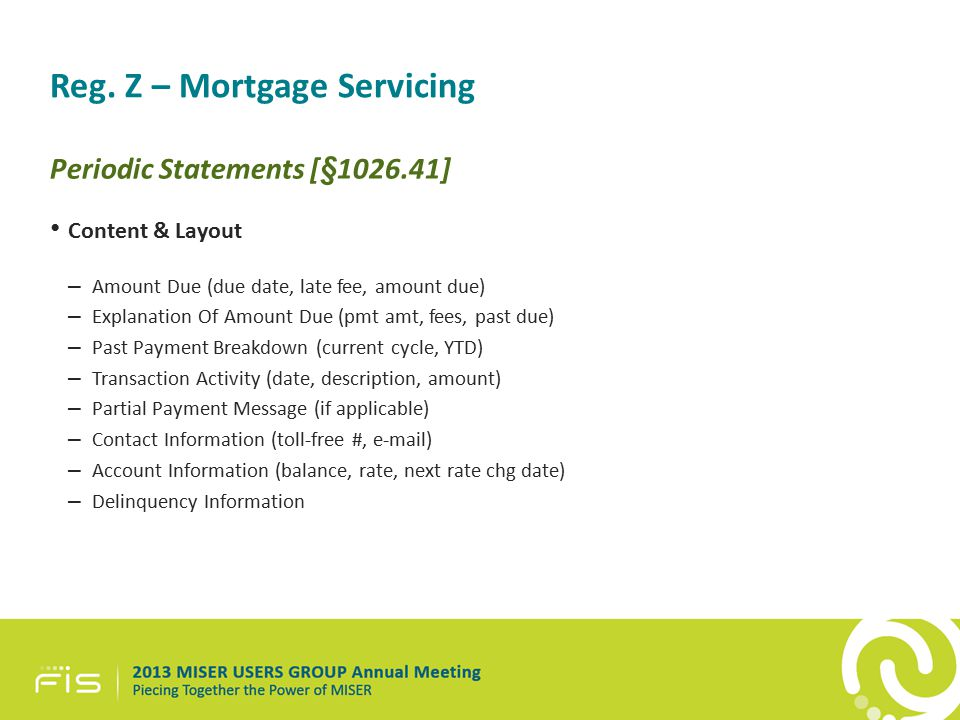 Reg. Z – Mortgage Servicing Periodic Statements [§1026.41] Content & Layout – Amount Due (due date, late fee, amount due) – Explanation Of Amount Due