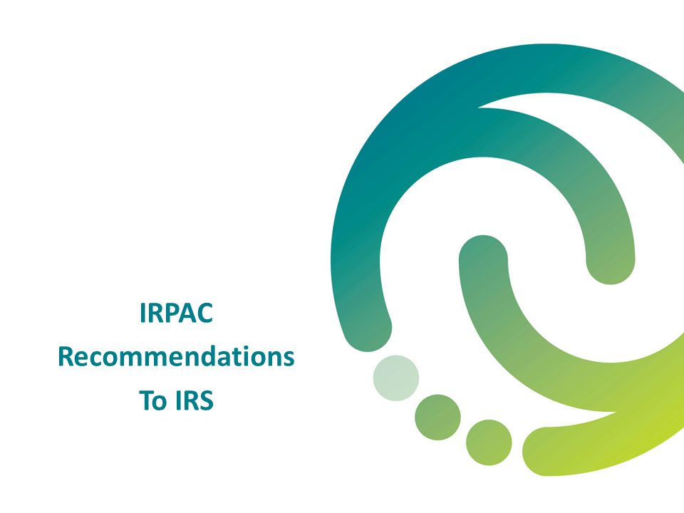 IRPAC Recommendations To IRS