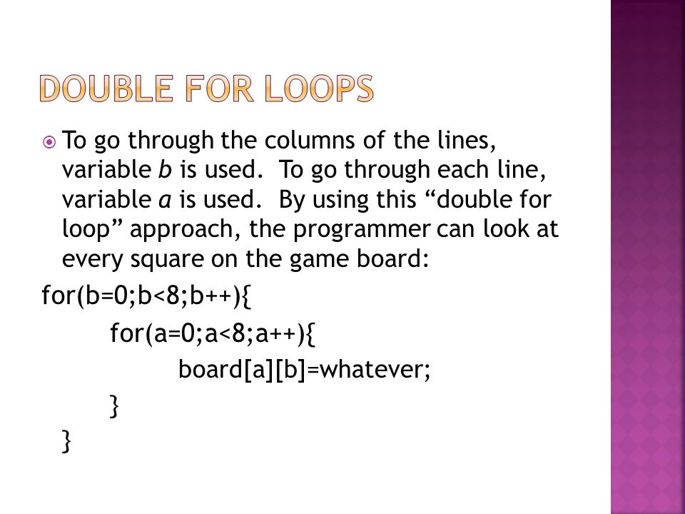  To go through the columns of the lines, variable b is used.