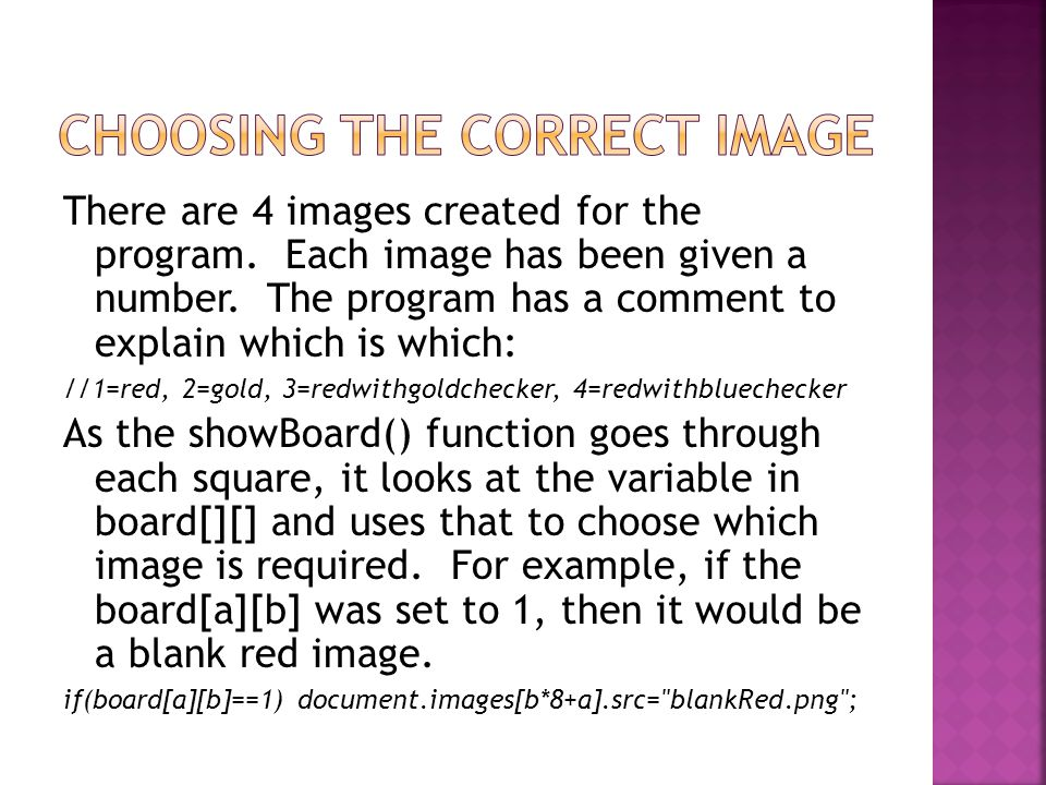 There are 4 images created for the program. Each image has been given a number. The program has a comment to explain which is which: //1=red, 2=gold,