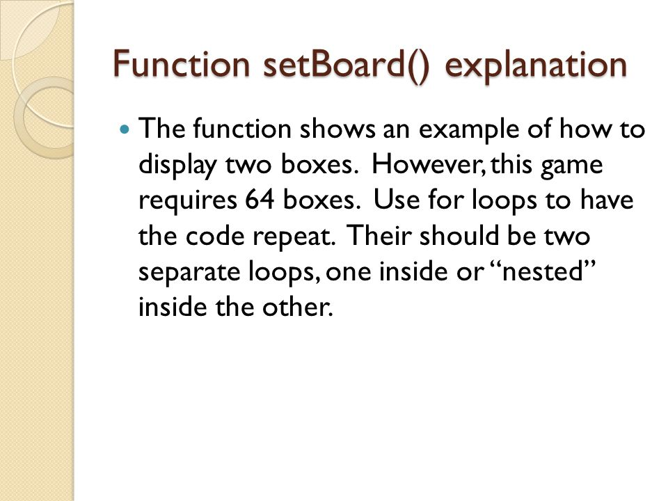 Function setBoard() explanation The function shows an example of how to display two boxes.
