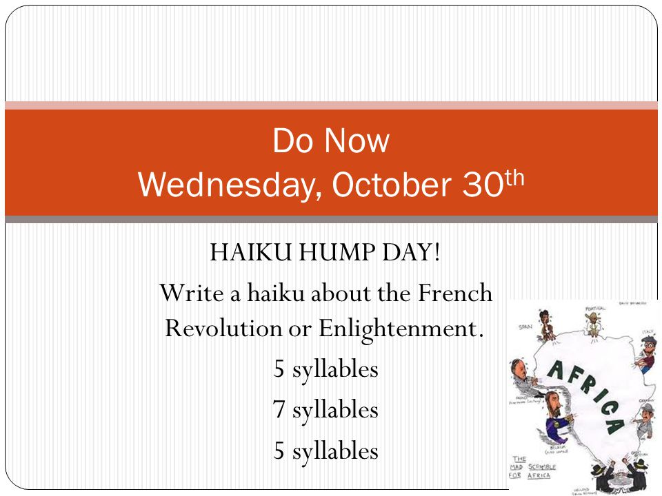 HAIKU HUMP DAY. Write a haiku about the French Revolution or Enlightenment.