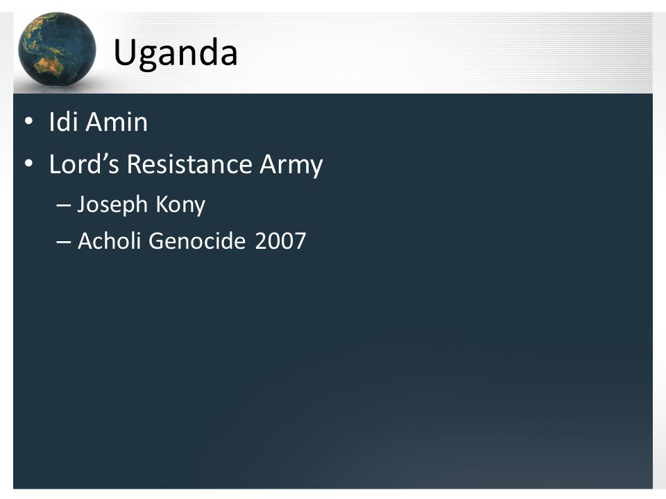 Uganda Idi Amin Lord's Resistance Army – Joseph Kony – Acholi Genocide 2007