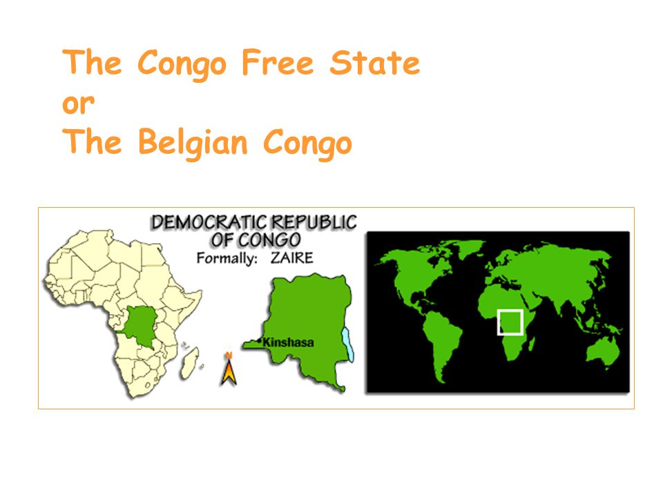 The Congo Free State or The Belgian Congo