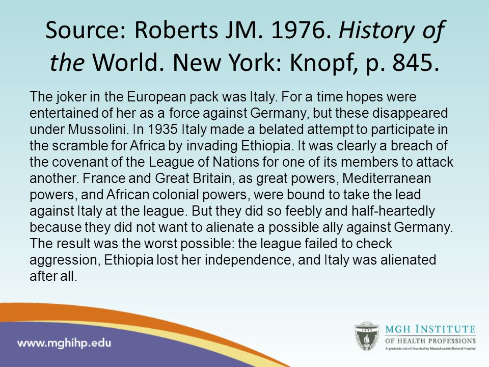 Source: Roberts JM. 1976. History of the World. New York: Knopf, p.