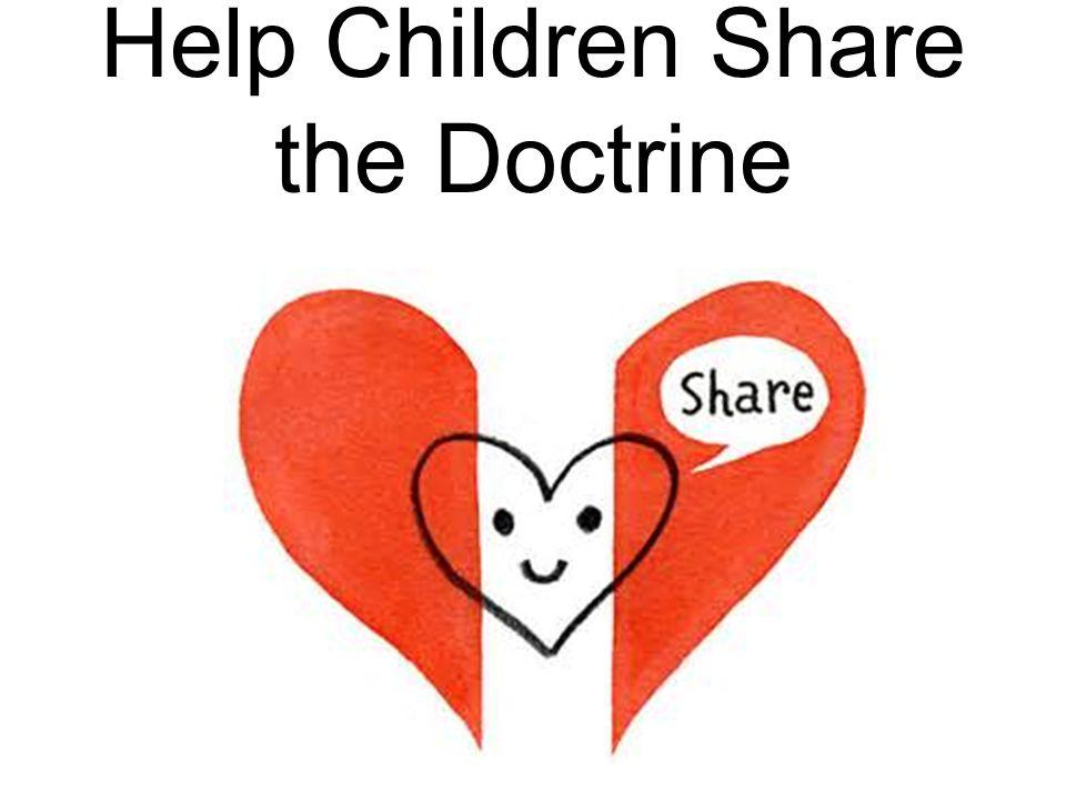 Help Children Share the Doctrine