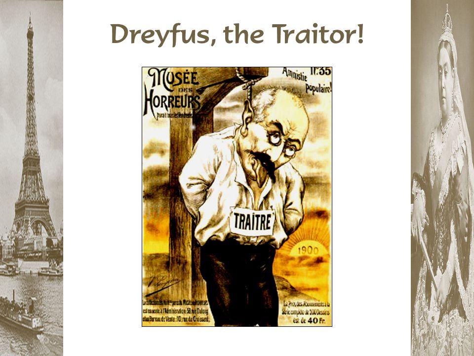 Dreyfus, the Traitor!
