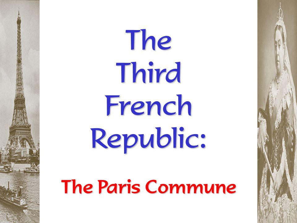 The Third French Republic: The Paris Commune