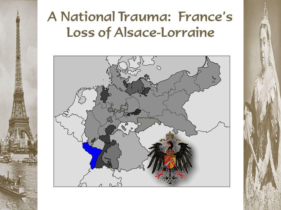 A National Trauma: France's Loss of Alsace-Lorraine