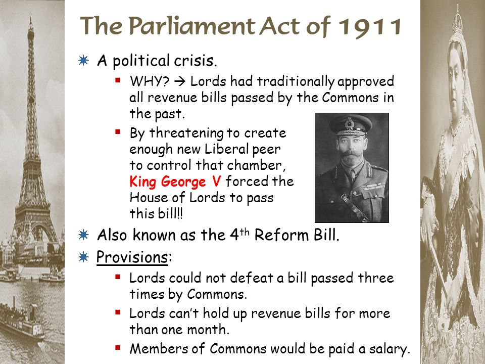 * A political crisis.  WHY?  Lords had traditionally approved all revenue bills passed by the Commons in the past.  By threatening to create enough