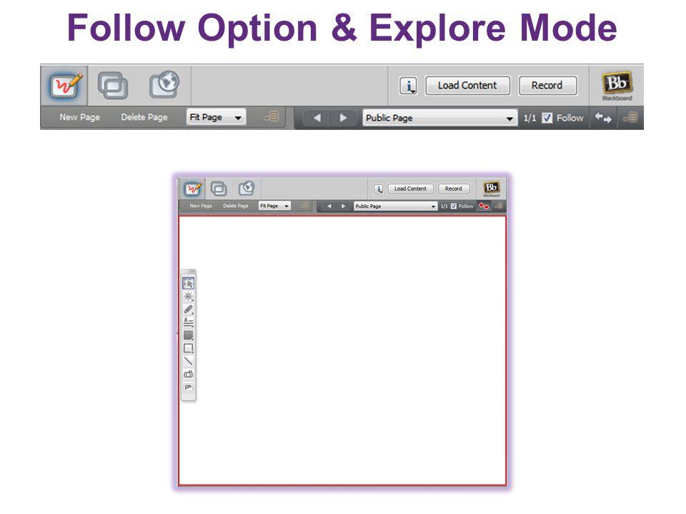 Follow Option & Explore Mode