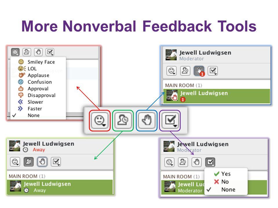 More Nonverbal Feedback Tools