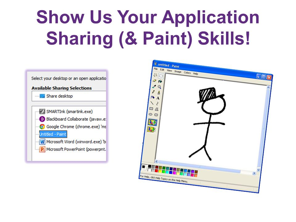 Show Us Your Application Sharing (& Paint) Skills!