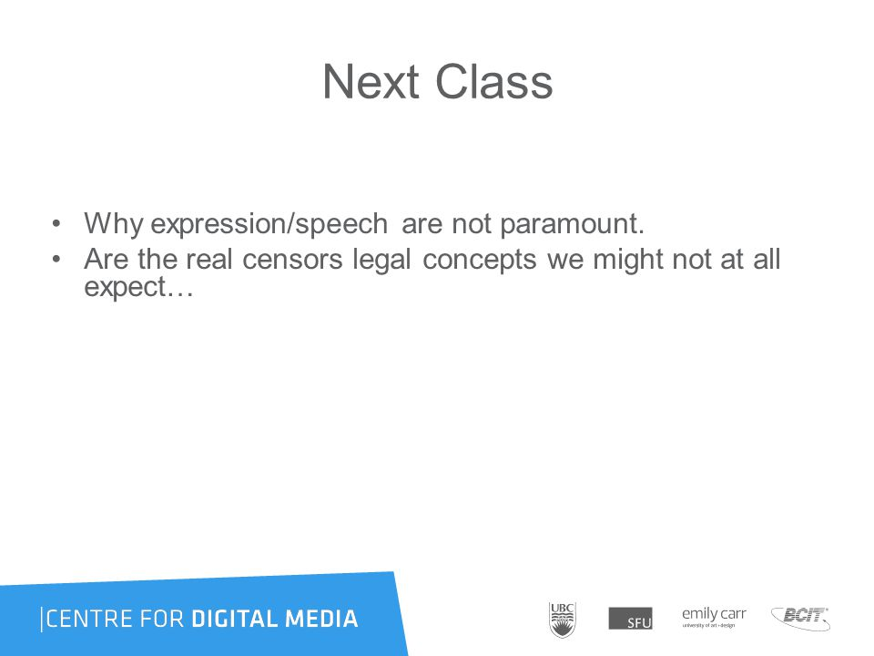 Next Class Why expression/speech are not paramount.