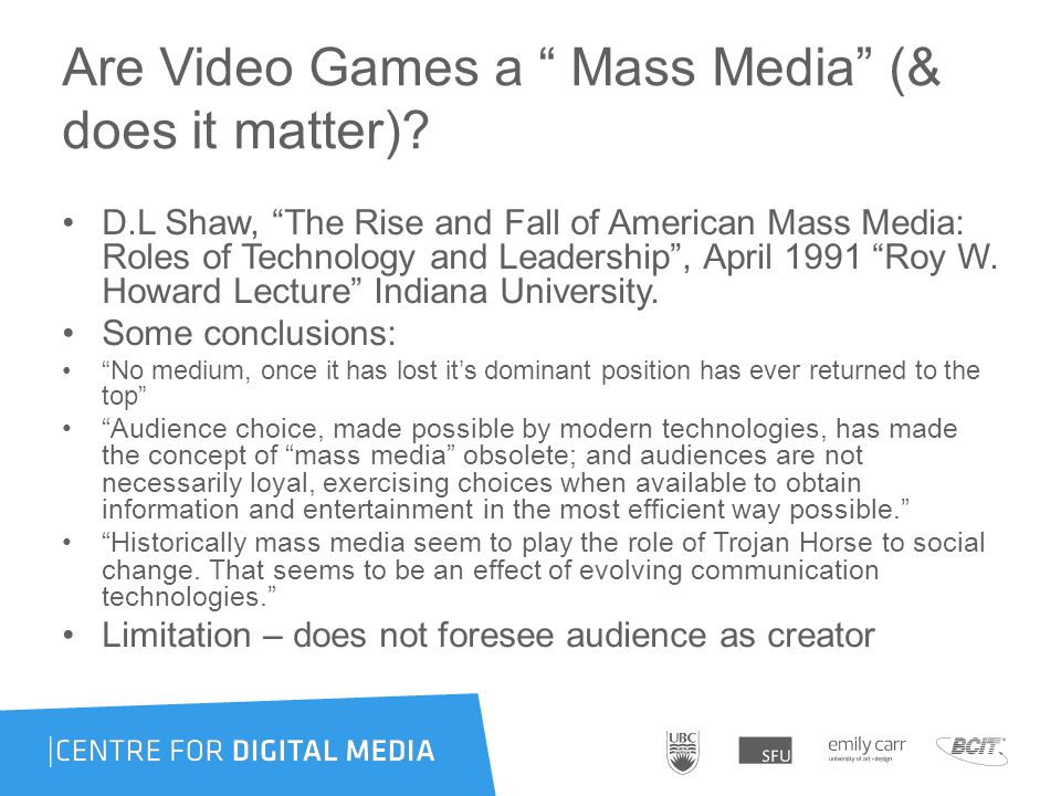 Are Video Games a Mass Media (& does it matter).