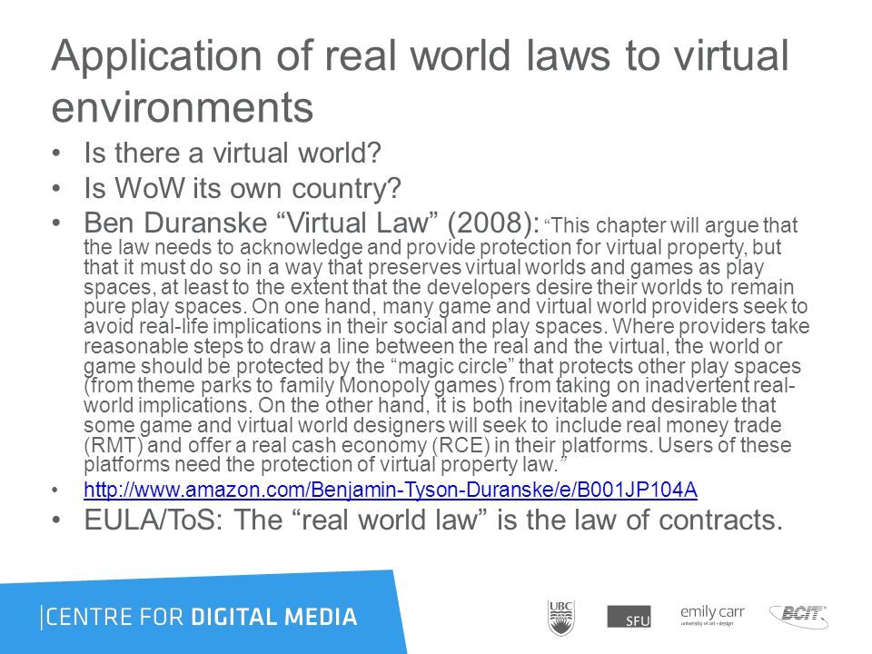 Application of real world laws to virtual environments Is there a virtual world.