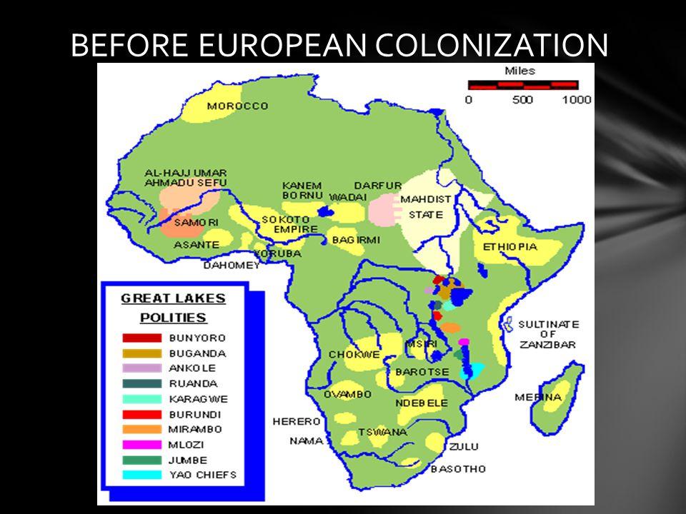 BEFORE EUROPEAN COLONIZATION