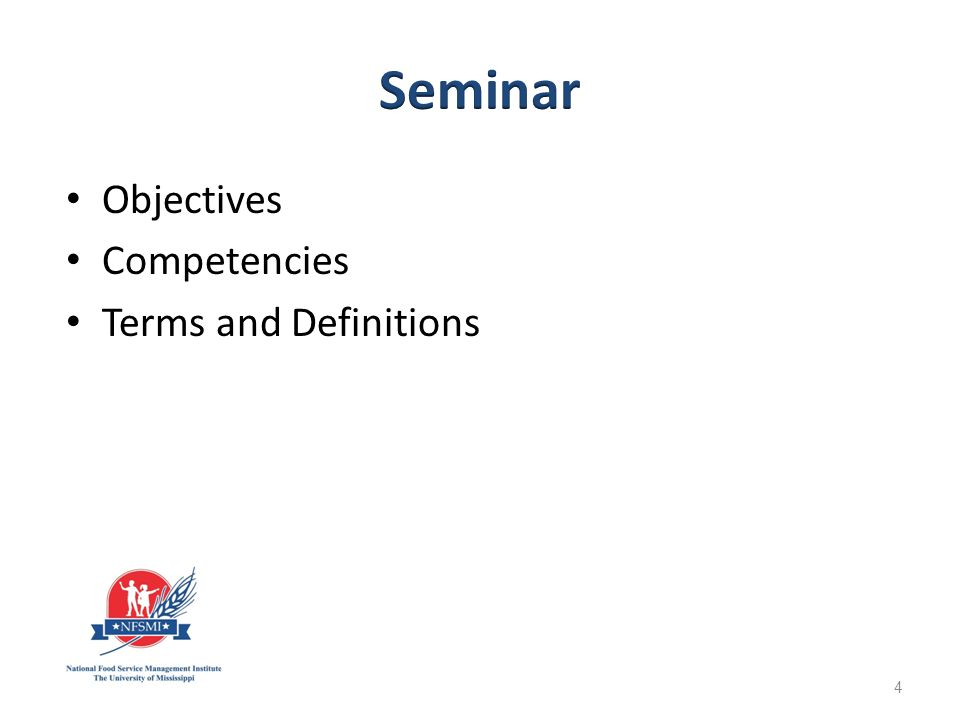 Objectives Competencies Terms and Definitions 4