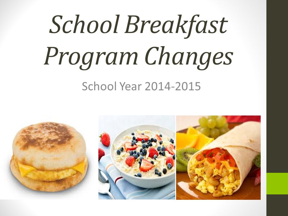 School Breakfast Program Changes School Year 2014-2015