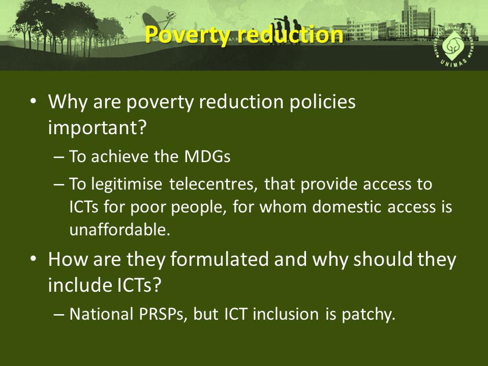Poverty reduction Why are poverty reduction policies important.