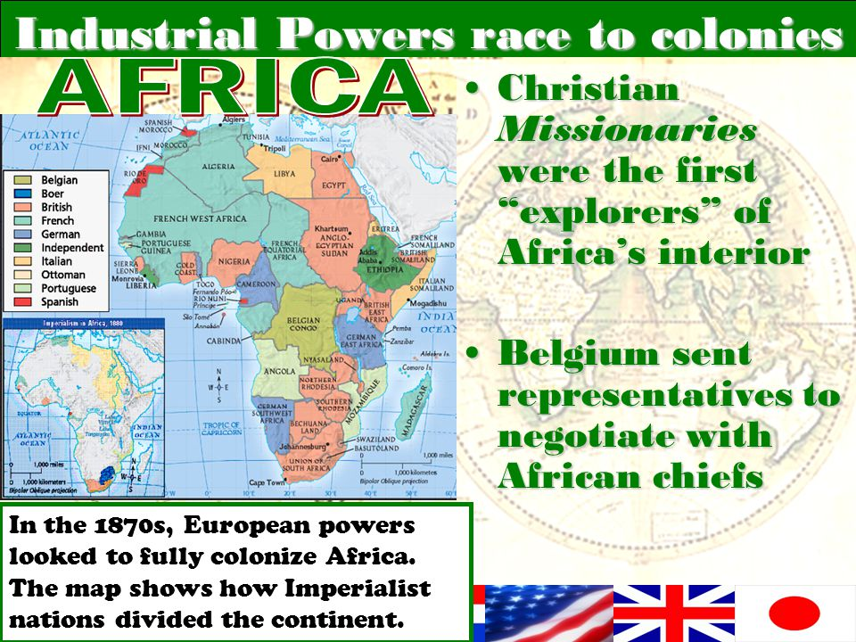 "Industrial Powers race to colonies Christian Missionaries were the first ""explorers"" of Africa's interiorChristian Missionaries were the first ""explor"
