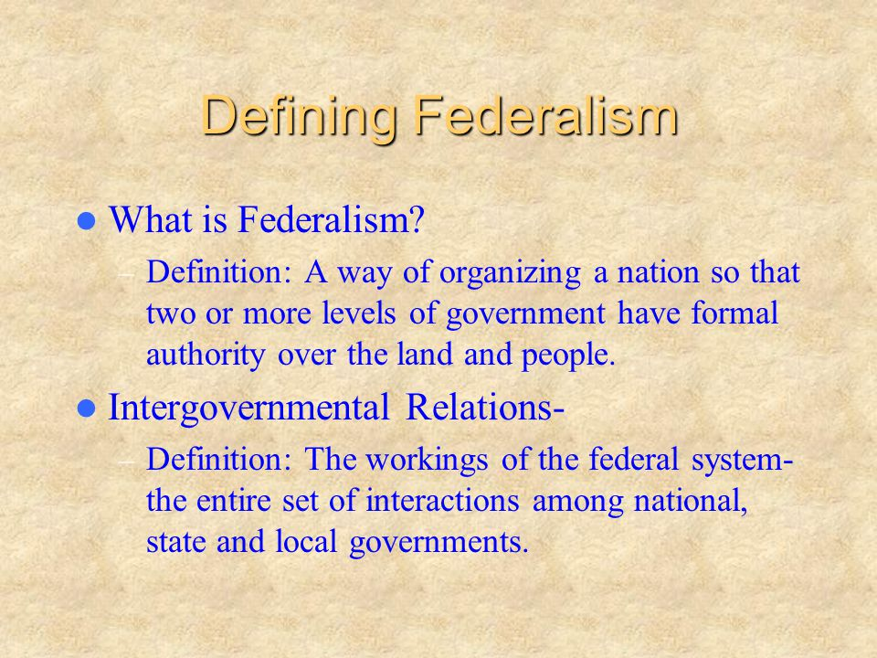 A Federal System – Divides power between the national and lower level governments.