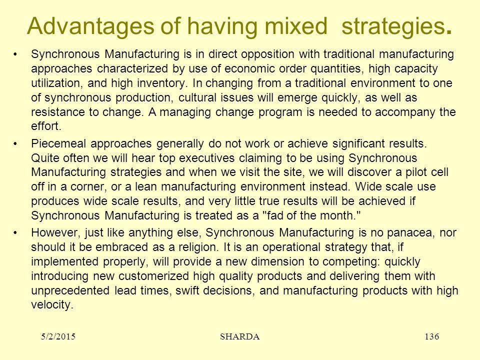 Advantages of having mixed strategies.