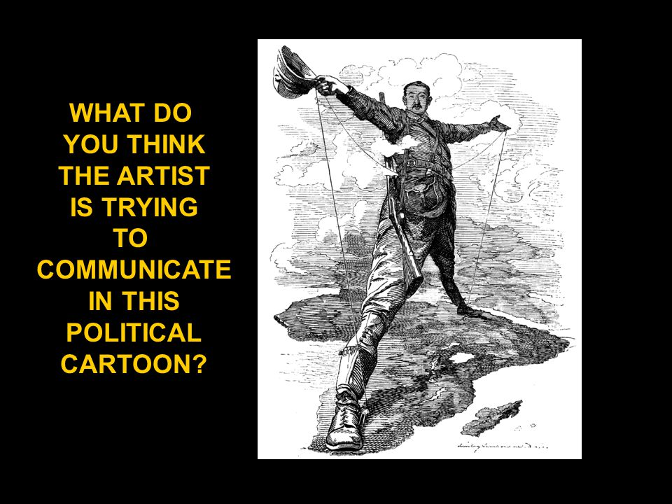 WHAT DO YOU THINK THE ARTIST IS TRYING TO COMMUNICATE IN THIS POLITICAL CARTOON?