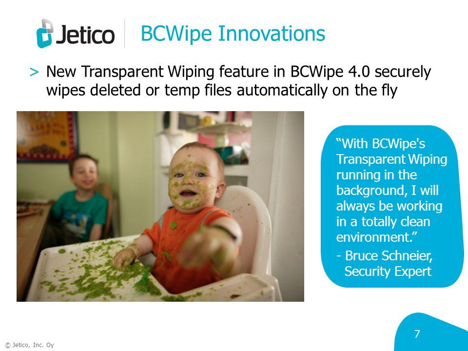 © Jetico, Inc. Oy Join Jetico! michael.waksman@jetico.com Phone: 1.202.742.2901 www.jetico.com