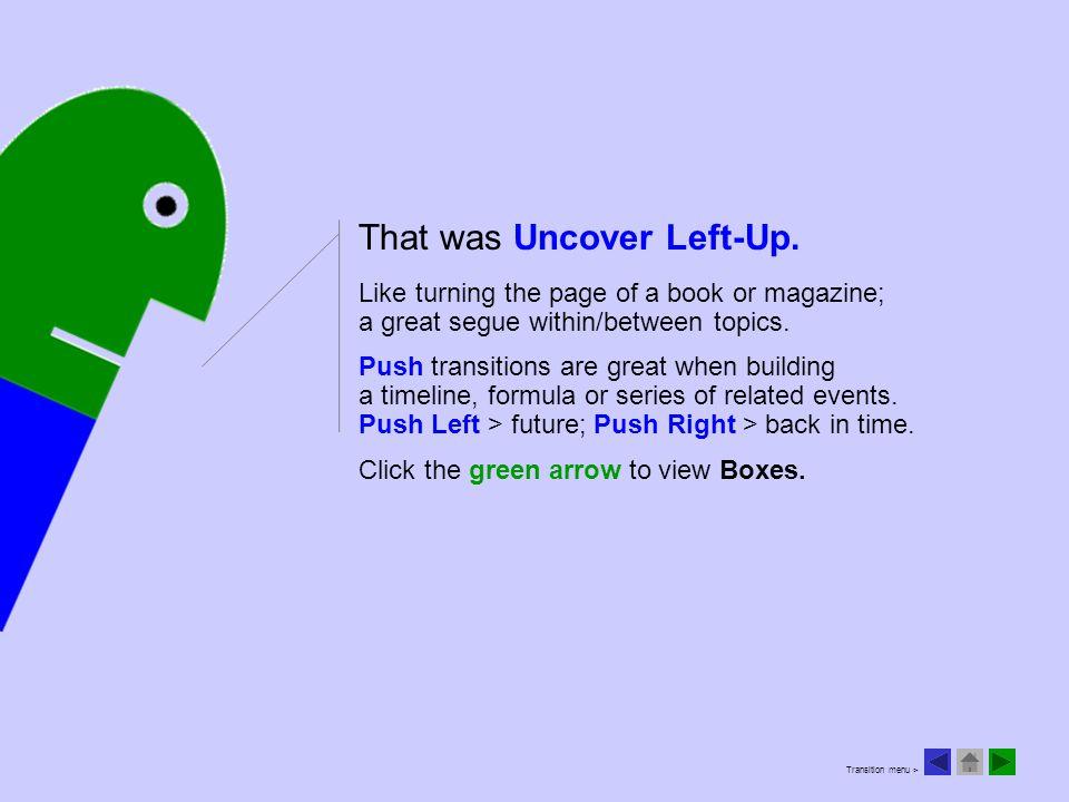 © 2011 steve@stevetoms;net That was Uncover Left-Up.