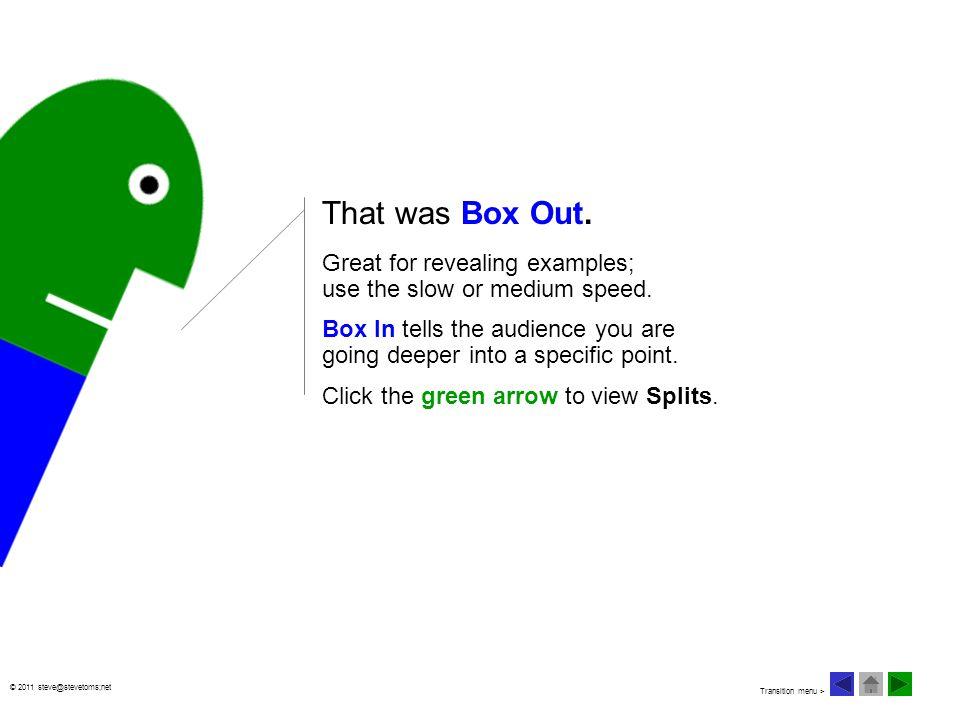 © 2011 steve@stevetoms;net That was Box Out.