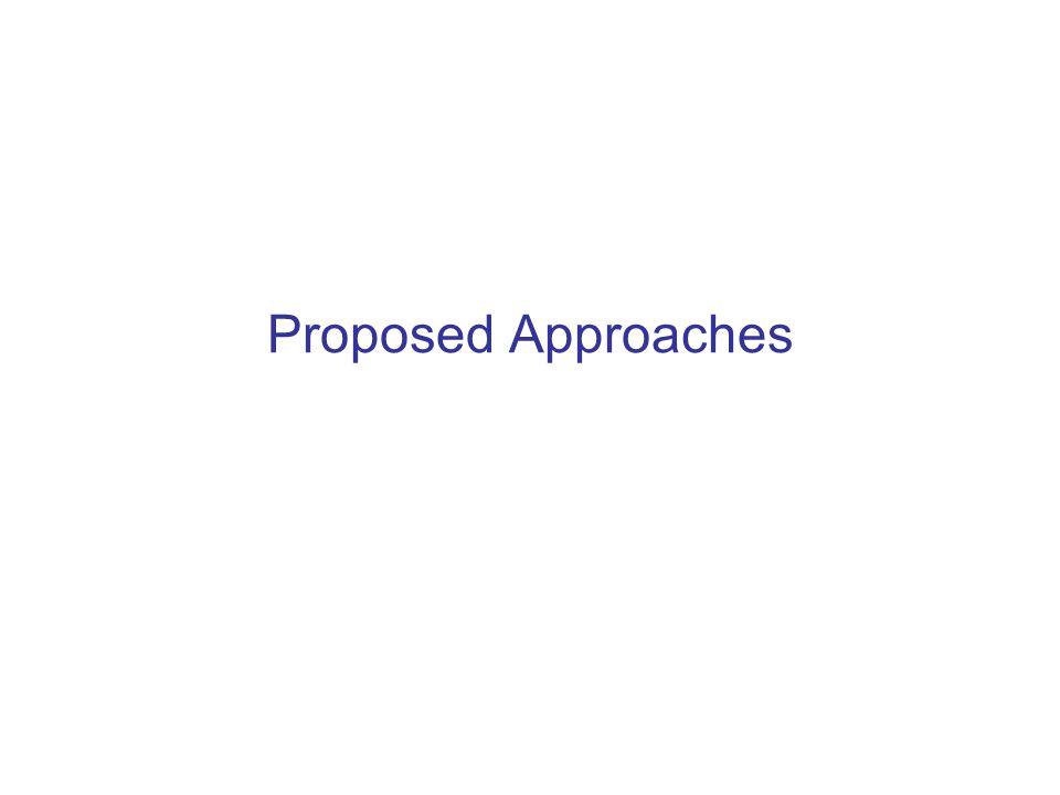Proposed Approaches