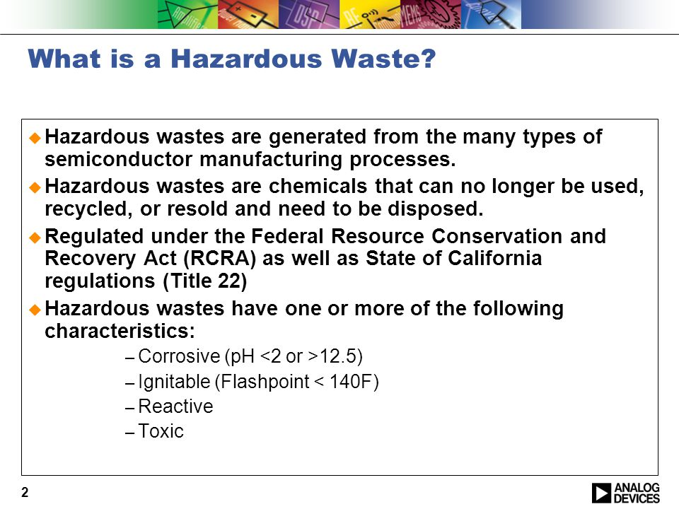 2 What is a Hazardous Waste.