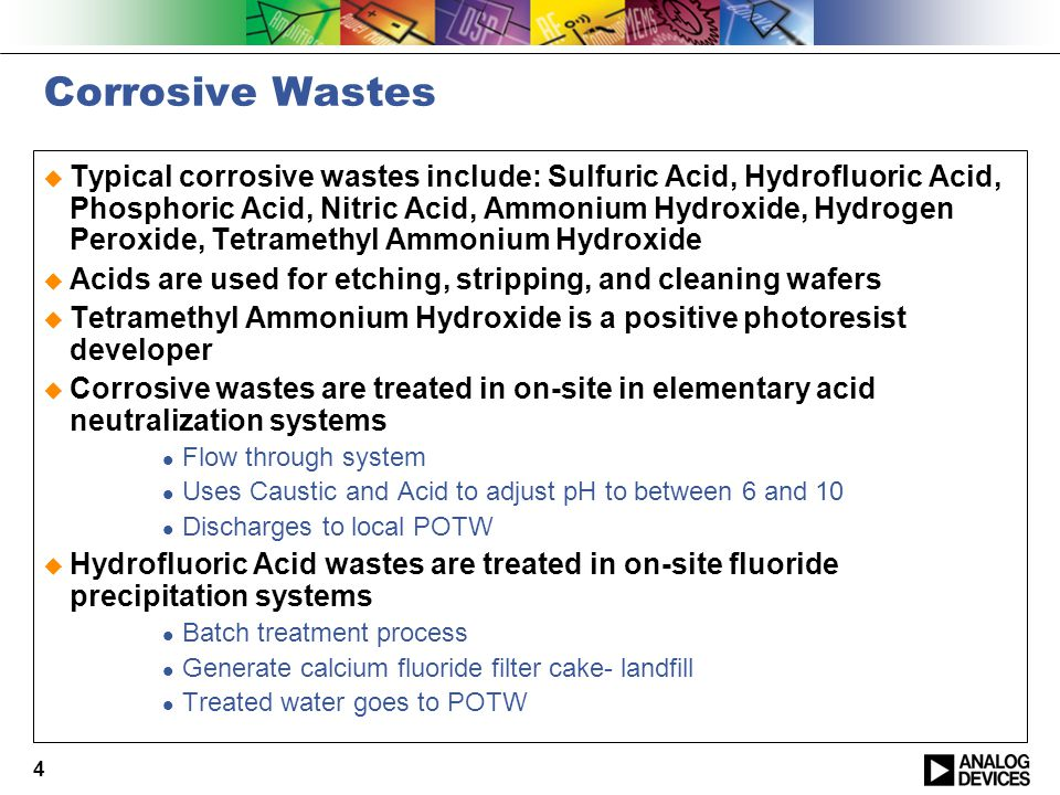 5 Ignitable Wastes  Photoresists (PGMEA), Isopropyl Alcohol, Strippers, Acetone, n-Butyl Acetate, Xylene (old)  Strippers are a proprietary blends of organic acids or bases  Collected in drums or tanks  Sent off-site for recycle, fuel blending, or incineration