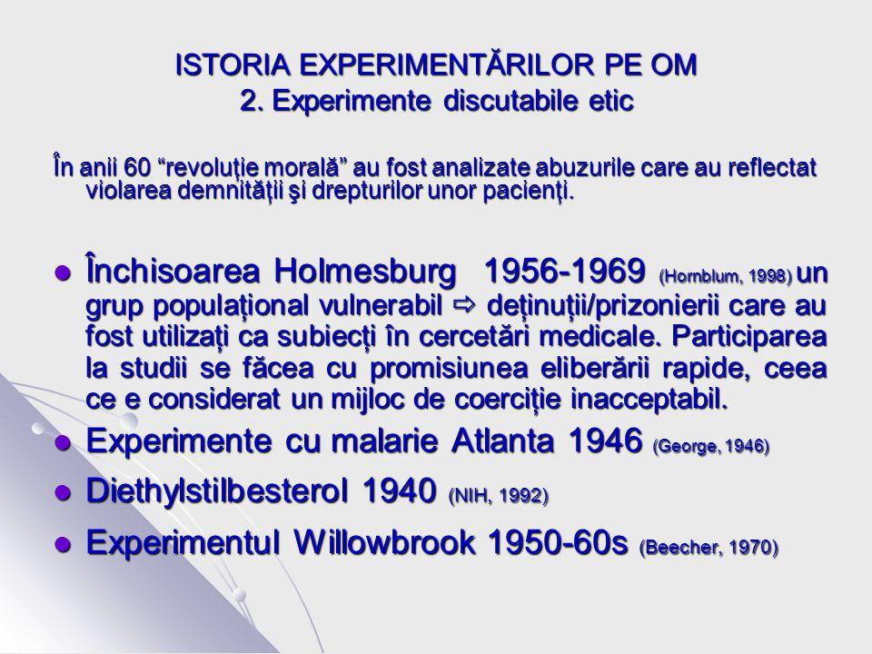 ISTORIA EXPERIMENTĂRILOR PE OM 2.