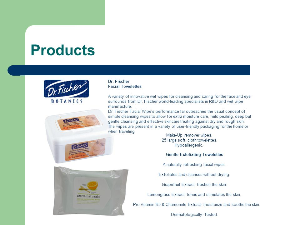 Products Gentle Exfoliating Towelettes A naturally refreshing facial wipes.