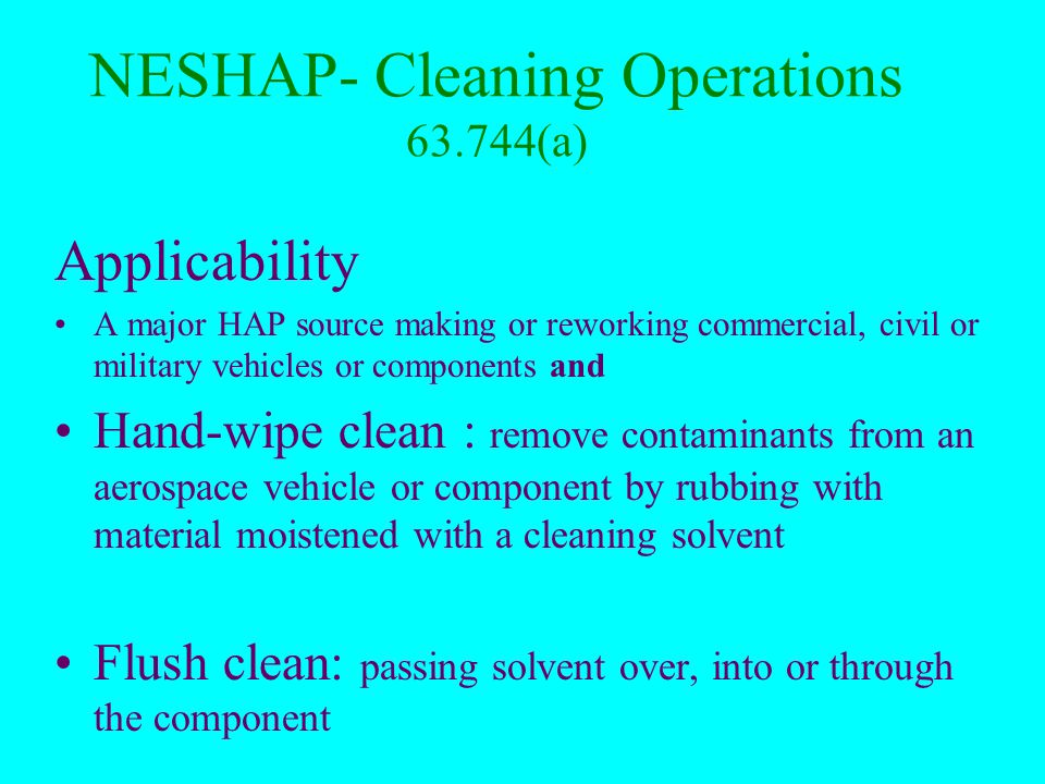 Aerospace Cleaning MACT 63.744 Applicability Exemptions Standards Tests, Recordkeeping & Reporting