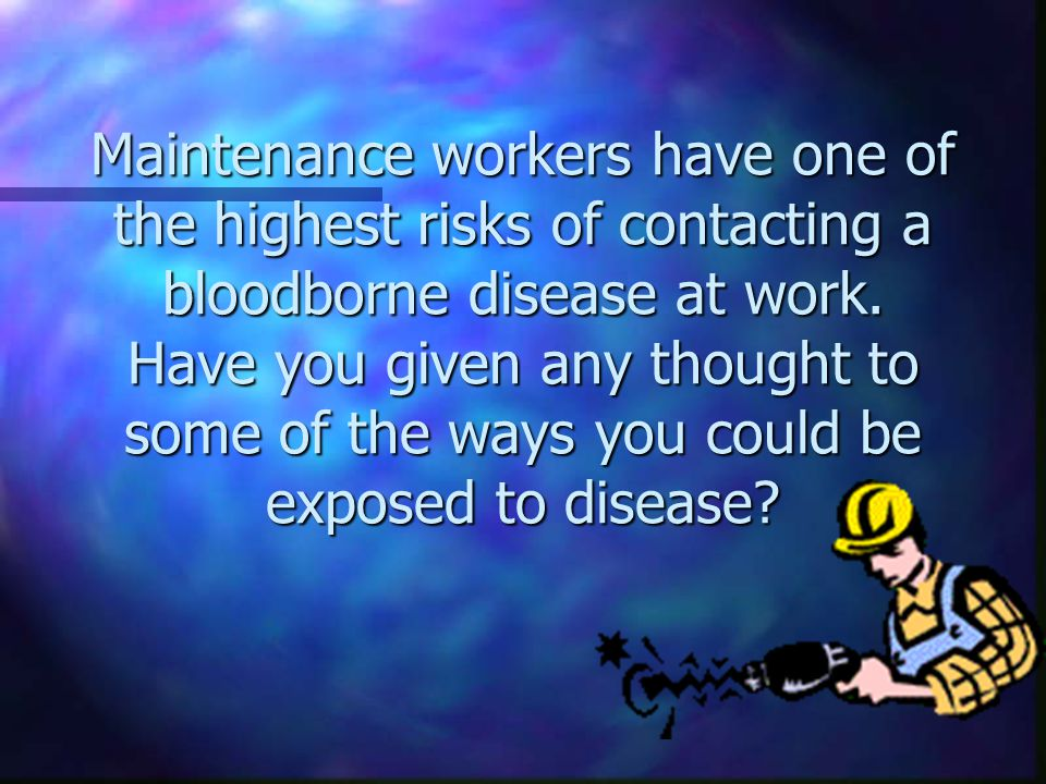 Bloodborne Pathogens are transmitted through contact with blood and other body fluids.