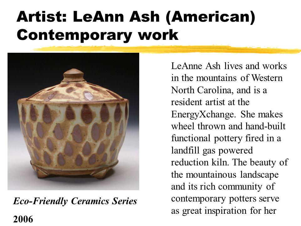 Artist: LeAnn Ash (American) Contemporary work z.z.