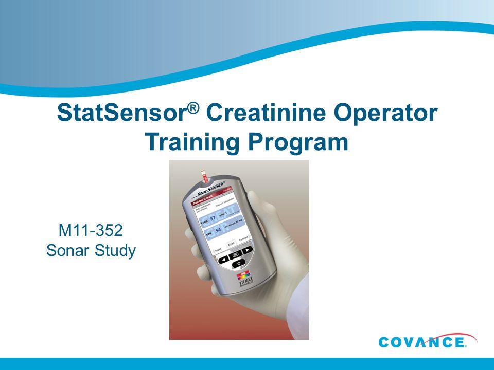 StatSensor ® Creatinine Operator Training Program M11-352 Sonar Study