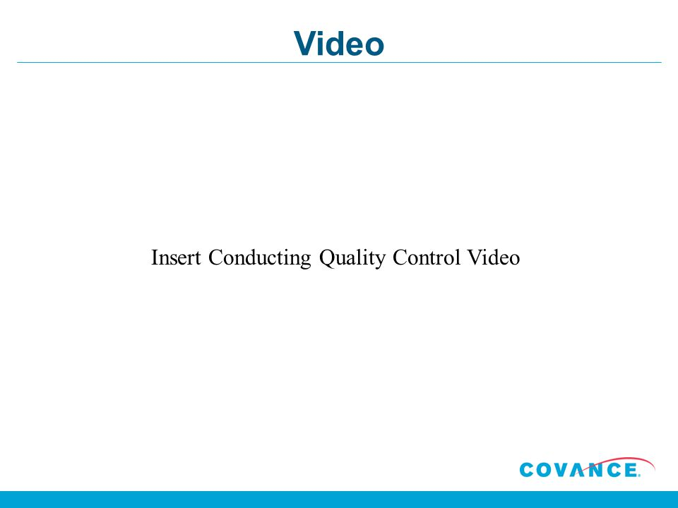 Video Insert Conducting Quality Control Video
