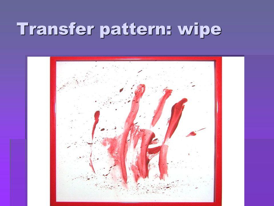 Transfer pattern: wipe