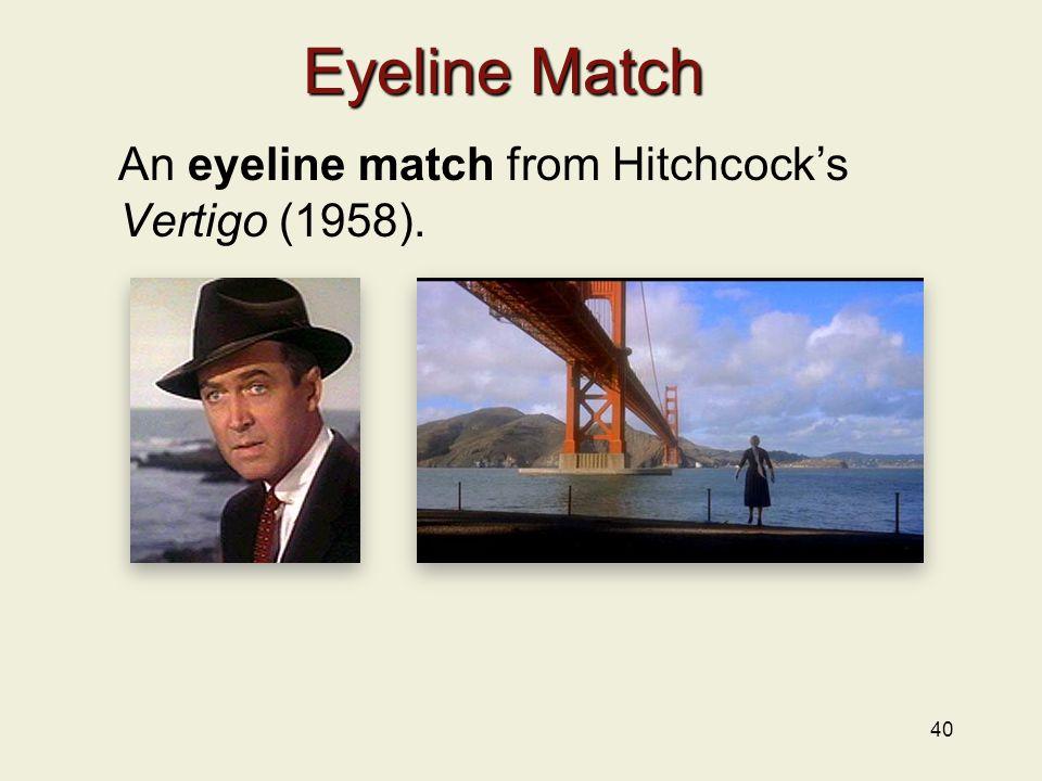 40 Eyeline Match An eyeline match from Hitchcock's Vertigo (1958).