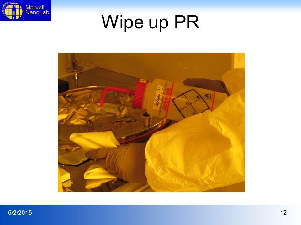 5/2/201512 Wipe up PR