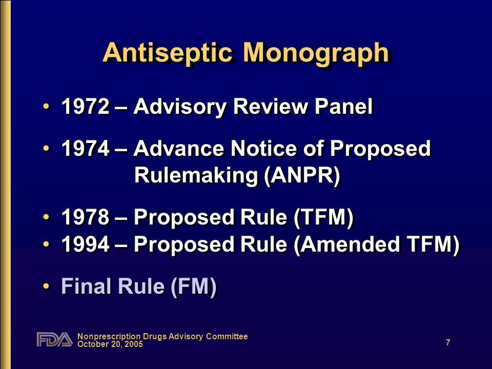 Nonprescription Drugs Advisory Committee October 20, 2005 8 Antiseptic vs.