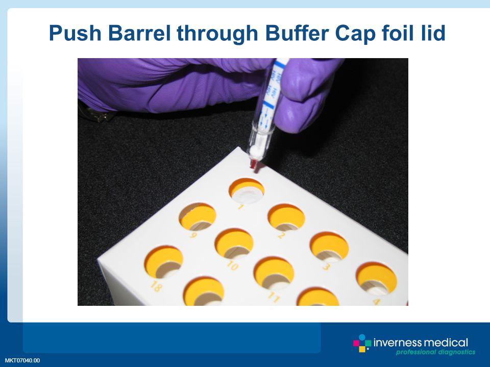 MKT07040.00 Push Barrel through Buffer Cap foil lid