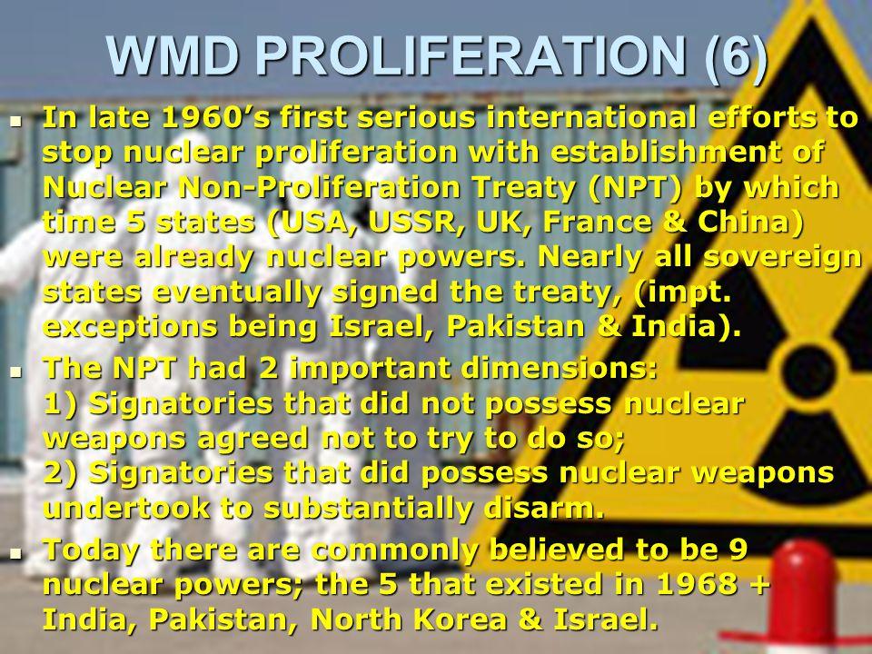 WMD PROLIFERATION (5) E.g.