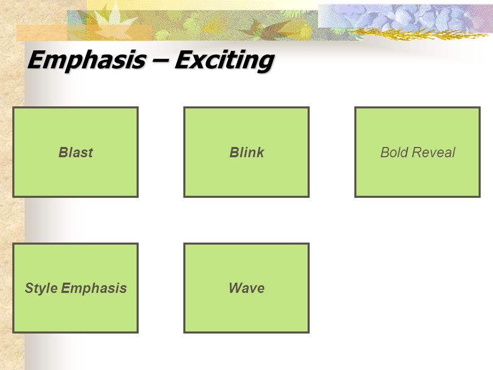 Emphasis – Exciting Blink Bold Reveal Wave Blast Style Emphasis